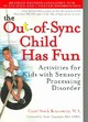 Out-of-sync Child Has Fun, Revised Edition - Kranowitz, Carol - ISBN: 9780399532719