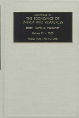 Fuels For The Future - Moroney, John R. (EDT) - ISBN: 9780762303045