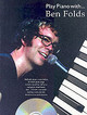 Play Piano With Ben Folds - ISBN: 9780711944138