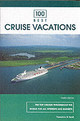 100 Best Cruise Vacations - Scull, Theodore W. - ISBN: 9780762738625