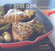 Grill Pan Cookbook - Ruth, Jamee/ Roth, David (PHT) - ISBN: 9780811853521