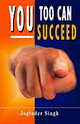 You Too Can Succeed - Singh, Joginder - ISBN: 9781845570682
