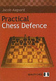 Practical Chess Defence - Aagaard, Grandmaster Jacob - ISBN: 9789197524445