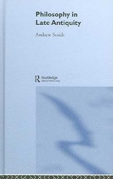 Philosophy In Late Antiquity - Smith, Andrew - ISBN: 9780415225106