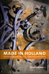 Made in Holland - H.C.M.I. Lintsen - ISBN: 9789057303494