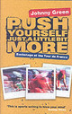 Push Yourself Just A Little Bit More - Green, Johnny - ISBN: 9780752877709