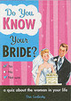 Do You Know Your Bride? - Carlinsky, Dan - ISBN: 9781402206825
