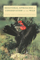 Behavioral Approaches To Conservation In The Wild - ISBN: 9780521589604