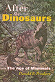 After The Dinosaurs - Prothero, Donald R. - ISBN: 9780253347336