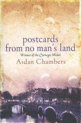Postcards From No Man's Land - Chambers, Aidan - ISBN: 9781862302846