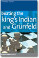 Beating The Kings Indian And Grunfeld - Taylor, Timothy - ISBN: 9781857444285
