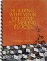 Building with your creative stumbling blocks - Moote, C. - ISBN: