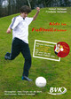 Kids im FuÃball-Fieber, m. Audio-CD - Heitmann, Friedhelm; Heitmann, Helmut - ISBN: 9783938458778