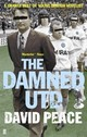 Damned Utd - Peace, David - ISBN: 9780571224333