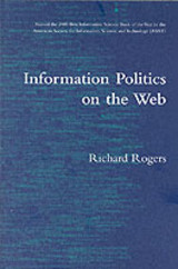 Information Politics On The Web - Rogers, Richard (university Of Amsterdam) - ISBN: 9780262681643