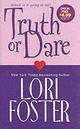 Truth Or Dare - Foster, Lori - ISBN: 9780821780541
