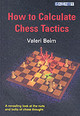 How To Calculate Chess Tactics - Beim, Valeri - ISBN: 9781904600503