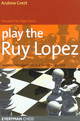 Play The Ruy Lopez - Greet, Andrew - ISBN: 9781857444278