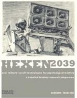 Hexen 2039: New Military-occult Technologies For Psychological Warfare A Rosalind Brodsky Research Programme - Grayson, Richard; Treister, Suzanne - ISBN: 9781904772637