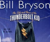 Life And Times Of The Thunderbolt Kid - Bryson, Bill - ISBN: 9780552153652