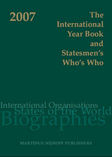 International Year Book And Statesmen's Who's Who 2007 - (NA) - ISBN: 9789004153875