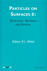 Particles On Surfaces: Detection, Adhesion And Removal, Volume 8 - Mittal, K. L. (EDT) - ISBN: 9789067643924