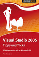 Visual Studio 2005 Tipps & Tricks - Monadjemi, Peter - ISBN: 9783939084358