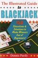 The Illustrated Guide To Blackjack - Purdy, Dennis - ISBN: 9780818407086
