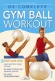 De complete gym ball workout - C. Gallagher-Mundy - ISBN: 9789044709810