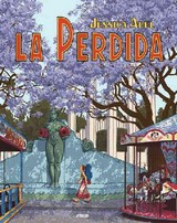 La Perdida/ The Lost - Abel, Jessica - ISBN: 9781594973673