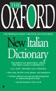 The Oxford New Italian Dictionary - Andrews, Joyce (CON) - ISBN: 9780425216736