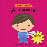 A Curarse!/ Let's Get Well! - Geis, Patricia/ Folch, Sergio - ISBN: 9788498250701