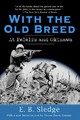 With The Old Breed - Sledge, Eugene B. - ISBN: 9780891419068