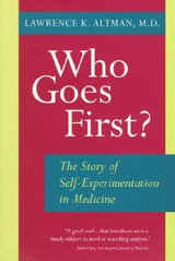 Who Goes First? - Altman, Lawrence K. - ISBN: 9780520212817