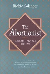 Abortionist - Solinger, Rickie - ISBN: 9780520204027