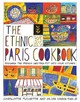 Ethnic Paris Cookbook - Kiang-snaije, Olivia; Puckette, Charlotte - ISBN: 9780756626457
