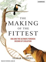 The Making Of The Fittest - Carroll, Sean B./ Lawlor, Patrick (NRT) - ISBN: 9781400133154