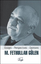 Essays, Perspectives, Opinions - Gulen, M Fethullah - ISBN: 9781932099805