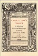 Collector's Choice - A Selection Of Books And Manuscripts Given By Harrison D Horblit To The Harvard College Library - Gingerich, Owen - ISBN: 9780976492528