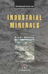 Introduction To Industrial Minerals - Manning, D.A.C. - ISBN: 9780412555503