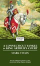 A Connecticut Yankee In King Arthur's Court - Twain, Mark - ISBN: 9781416534730