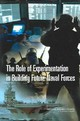 Role Of Experimentation In Building Future Naval Forces - Committee For The Role Of Experimentation In Building Future Naval Forces; ... - ISBN: 9780309088732