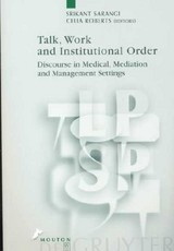 Talk, Work And Institutional Order - ISBN: 9783110157222