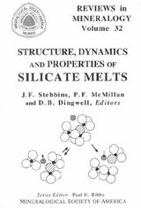 Structure, Dynamics, And Properties Of Silicate Melts - Stebbins, Jonathan F. (EDT)/ Mcmillan, Paul F. (EDT)/ Dingwell, Donald B. (EDT) - ISBN: 9780939950393