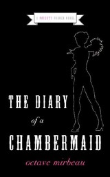 The Diary Of A Chambermaid - Mirbeau, Octave - ISBN: 9780061237256