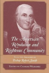 American Revolution And Righteous Community - Wilbanks, Charles - ISBN: 9781570036651