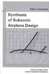 Synthesis Of Subsonic Airplane Design - Torenbeek, E. - ISBN: 9789024727247