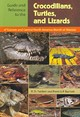 Guide And Reference To The Crocodilians, Turtles, And Lizards Of Eastern And Central North America (north Of Mexico) - Bartlett, Richard D./ Bartlett, Patricia Pope - ISBN: 9780813029467