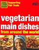 Vegetarian Main Dishes From Around The World - Wells, Troth (EDT) - ISBN: 9781904456148