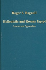Hellenistic And Roman Egypt - Bagnall, Roger S. - ISBN: 9780754659068